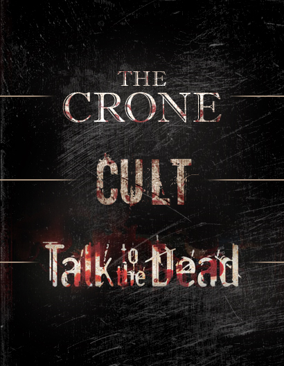 Crone, Cult,Talk to the Dead